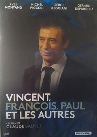 Vincent, François, Paul et les autres / Claude Sautet, réal., scénario   Sautet, Claude. Metteur en scène ou réalisateur. Scénariste