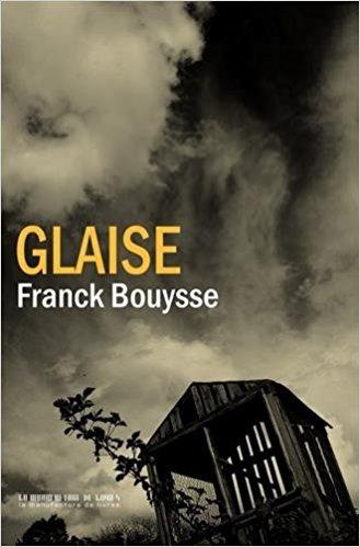 Glaise / Franck Bouysse | Bouysse, Franck