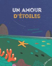 Un amour d'étoiles / Véronique Massenot | Massenot, Véronique