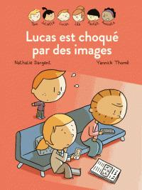 Lucas est choqué par les images / Nathalie Dargent | Dargent, Nathalie