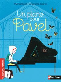 Un piano pour Pavel / Mymi Doinet | Doinet, Mymi
