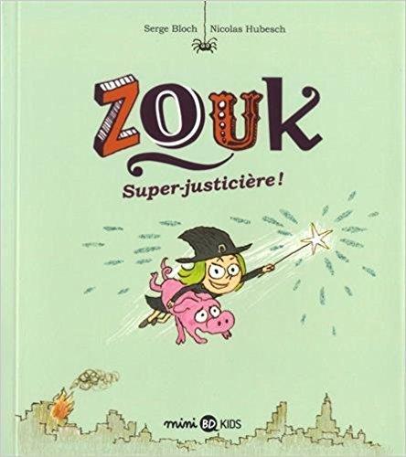 Super-justicière ! / Nicolas Hubesch | Hubesch, Nicolas. Dialoguiste