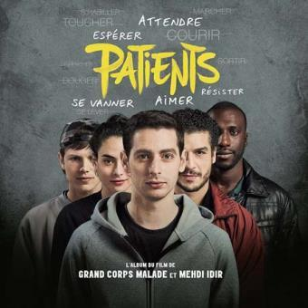 "Bande originale du film ""Patients"" / Grand Corps malade, aut., comp., chant 