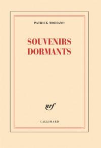 Souvenirs dormants / Patrick Modiano   Modiano, Patrick