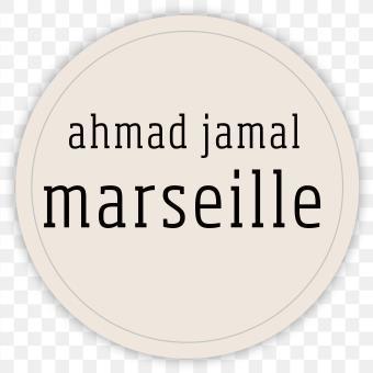 Marseille / Ahmad Jamal, comp., p.   Jamal, Ahmad. Compositeur. Piano