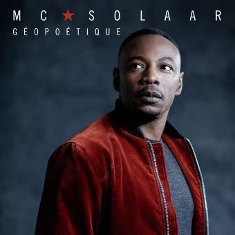 Géopoétique / MC Solaar, aut., comp., chant   Mc Solaar. Parolier. Compositeur. Chanteur