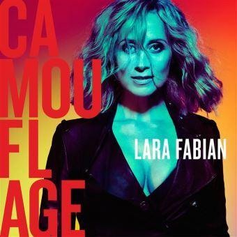 Camouflage / Lara Fabian, chant | Fabian, Lara. Chanteur