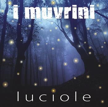 Luciole / I Muvrini, groupe voc. et instr.   I Muvrini. Musicien