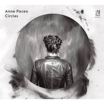 Circles / Anne Paceo, comp., chant, batt, perc. | Paceo, Anne. Compositeur. Chanteur. Batterie. Percussion - autre