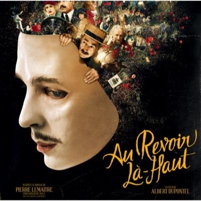 """Bande originale du film """"Au revoir là-haut / Christophe Julien, comp.   Julien, Christophe. Compositeur"""