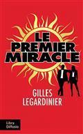 Le premier miracle / Gilles Legardinier | Legardinier, Gilles