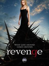 Revenge, saison 1 - épisodes 9-16 / Emily Van Camp, Madeleine Stowe, Gabriel Mann... [et al.], act. | Kelley, Mike. Concepteur