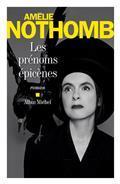 Les prénoms épicènes / Amélie Nothomb | Nothomb, Amélie