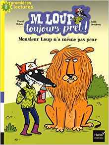 Monsieur Loup n'a même pas peur / Pascal Brissy | Brissy, Pascal
