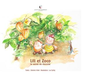 Lili et Zoco : le secret du chocolat / Séverine Vidal | Vidal, Séverine