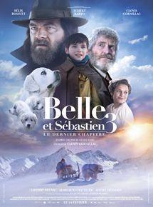 Belle et Sébastien 3 : le dernier chapitre / Clovis Cornillac, real. | Cornillac, Clovis. Metteur en scène ou réalisateur
