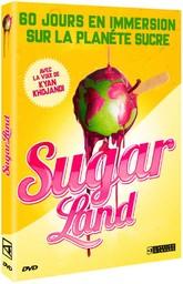 Sugarland / Damon Gameau, réal., scénario | Gameau, Damon. Metteur en scène ou réalisateur. Scénariste
