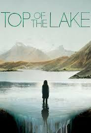 Top of the lake, saison 1 / Jane Campion, réal., scénario   Campion, Jane. Metteur en scène ou réalisateur. Scénariste