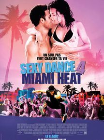 Sexy dance 4 : Miami Heat / Scott Speer, réal. | Speer, Scott. Metteur en scène ou réalisateur