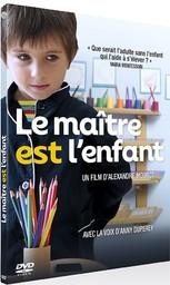 Le maître est l'enfant / Alexandre Mourot, réal., scénario | Mourot , Alexandre. Metteur en scène ou réalisateur. Scénariste