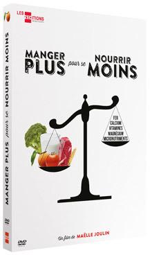 Manger plus pour se nourrir moins / Maëlle Joulin, réal. | Joulin, Maëlle. Metteur en scène ou réalisateur