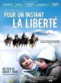 Pour un instant la liberté / Arash T. Riahi, réal., scénario  
