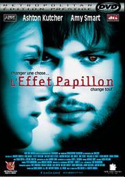 L'effet papillon, 1 / Eric Bress, réal., scénario | Bress, Eric. Metteur en scène ou réalisateur. Scénariste