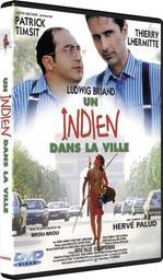 Un indien dans la ville / Hervé Palud, réal., dialoguiste | Palud, Hervé. Metteur en scène ou réalisateur. Dialoguiste