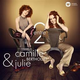 Entre 2 / Camille Berthollet, violon, violoncelle, chant   Berthollet, Camille. Violon. Violoncelle. Chanteur