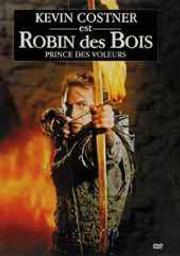 Robin des bois, prince des voleurs / Kevin Reynolds, réal.   Reynolds, Kevin. Metteur en scène ou réalisateur