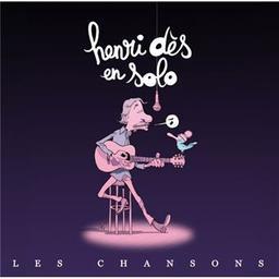 Henri Dès en solo : les chansons / Henri Dès, aut., comp., chant, guit.   Dès, Henri. Parolier. Compositeur. Chanteur. Guitare