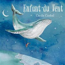 Enfant du vent / Cécile Corbel, chant, harpe, perc. | Corbel, Cécile. Chanteur. Harpe. Percussion - non spécifié