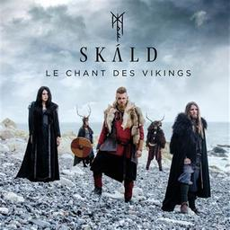 Le chant des vikings / Skald, groupe instr. et voc. | Skald. Musicien