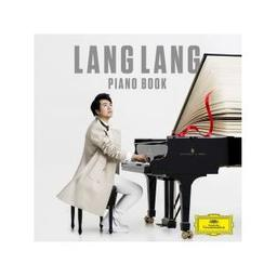Piano book / Jean-Sébastien Bach, Luswig van Beethoven, Max Richter... [et al.], comp. | Lang, Lang. Piano