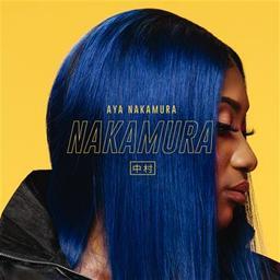 La dot ; Djadja ; Pompom... / Aya Nakamura, aut., comp., chant | Nakamura, Aya. Parolier. Compositeur. Chanteur