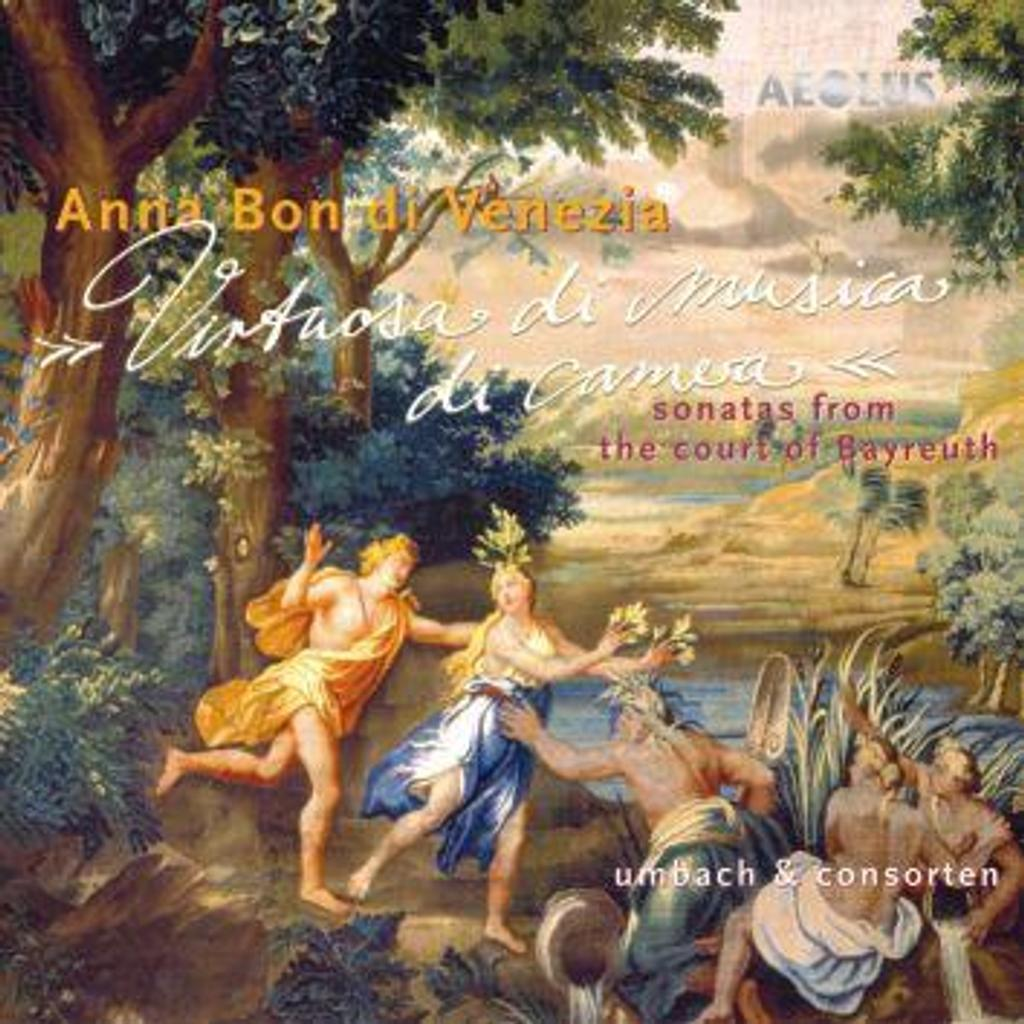 Virtuosa di musica di camera : Sonatas from the court of Bayreuth / Anna Bon di Venezia, comp. |