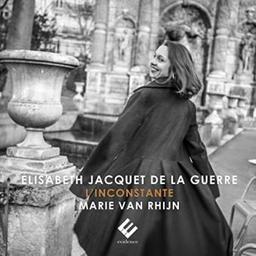 L'inconstante / Elisabeth Jacquet de la Guerre, comp.   Jacquet de la Guerre, Elisabeth. Compositeur