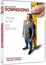Downsizing / Alexander Payne, réal., scénario | Payne, Alexander. Metteur en scène ou réalisateur. Scénariste