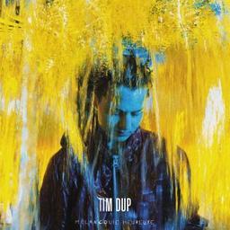 Mélancolie heureuse / Tim Dup, aut., comp., chant | Dup, Tim. Parolier. Compositeur. Chanteur