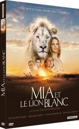 Mia et le lion blanc / Gilles de Maistre, réal. | de Maistre, Gilles. Metteur en scène ou réalisateur