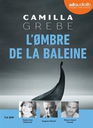 L'ombre de la baleine / Camilla Grebe | Grebe, Camilla