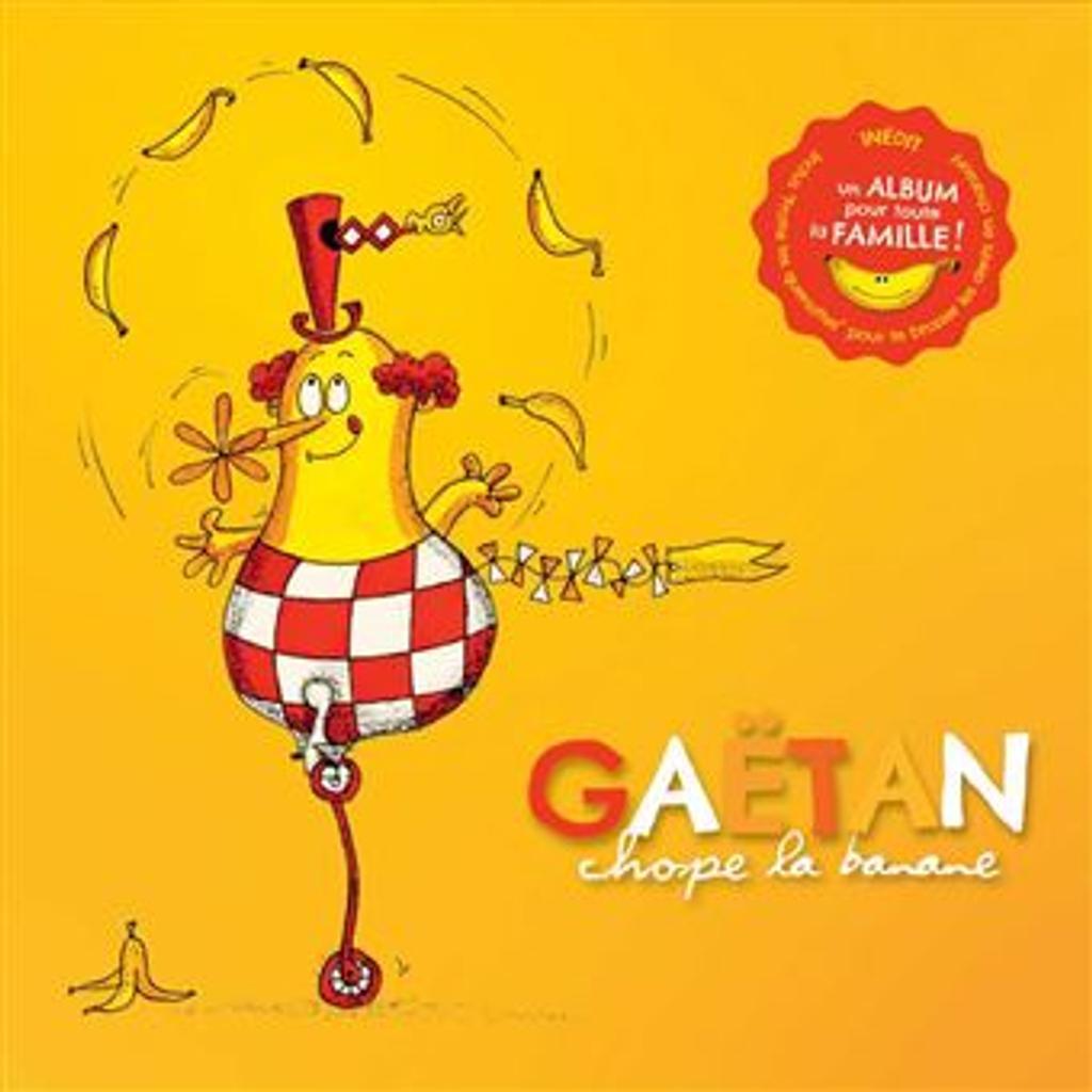 Chope la banane / Gaëtan, aut., comp., chant, ukulélé   Gaëtan. Parolier. Compositeur. Chanteur. Ukulele