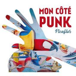 Picaflor / Mon Côté Punk, groupe instr. et voc.   Mon Côté Punk. Musicien