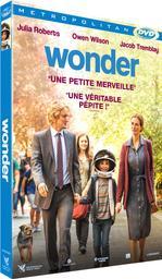 Wonder / Stephen Chbosky, réal., scénario   Chbosky, Stephen. Metteur en scène ou réalisateur. Scénariste