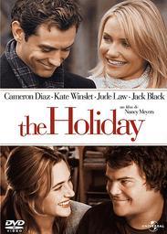 The holiday / Nancy Meyers, réal., scénario | Meyers, Nancy. Metteur en scène ou réalisateur. Scénariste