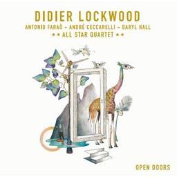 Open doors / Didier Lockwood, comp., vl, mandoline | Lockwood, Didier. Compositeur. Violon. Mandoline