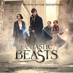 "Bande originale du film ""Fantastic Beasts and where to find them"" = Bande originale du film ""Les animaux fantastiques"" / James Newton Howard, comp. 