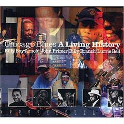 Chicago blues : A living history / Billy Boy Arnold, John Primer, Billy Branch, Lurrie Bell, chant | Arnold, Billy Boy. Chanteur. Harmonica