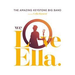 We love Ella / The Amazing Keystone Big Band, groupe instr. et voc.   Fitzgerald, Ella. Personne honorée
