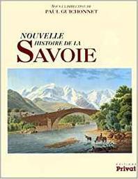 Nouvelle histoire de la Savoie / Paul Guichonnet |